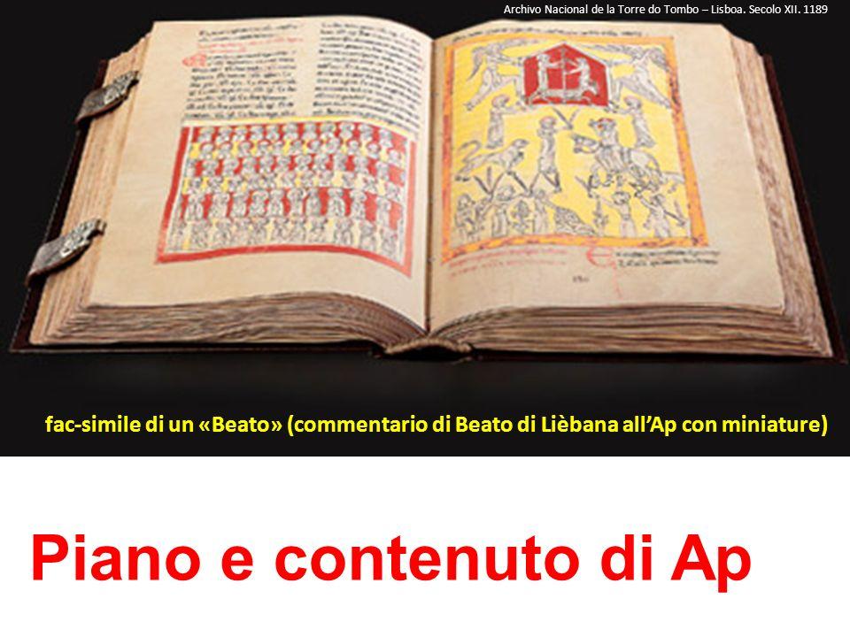 Piano e contenuto di Ap Archivo Nacional de la Torre do Tombo – Lisboa. Secolo XII. 1189 fac-simile di un «Beato» (commentario di Beato di Lièbana all