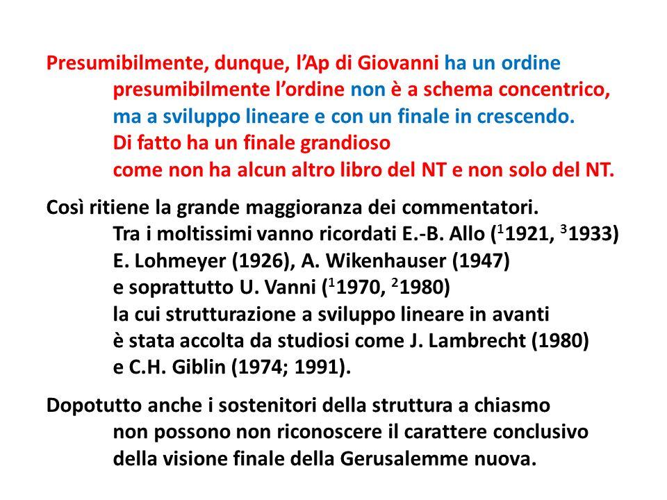Lestensione dei quattro settenari Il primo e il secondo coprono ciascuno due capitoli (Ap 2 - 3; 6,1 - 8,1) il terzo copre quattro capitoli (Ap 8,2 - 11,19) e il quarto due capitoli (Ap 15,1 - 16,21).