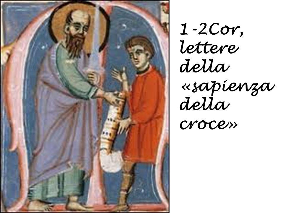 1-2Cor, lettere della «sapienza della croce»