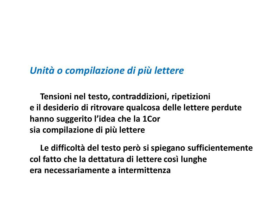 Unità o compilazione di più lettere Tensioni nel testo, contraddizioni, ripetizioni e il desiderio di ritrovare qualcosa delle lettere perdute hanno s