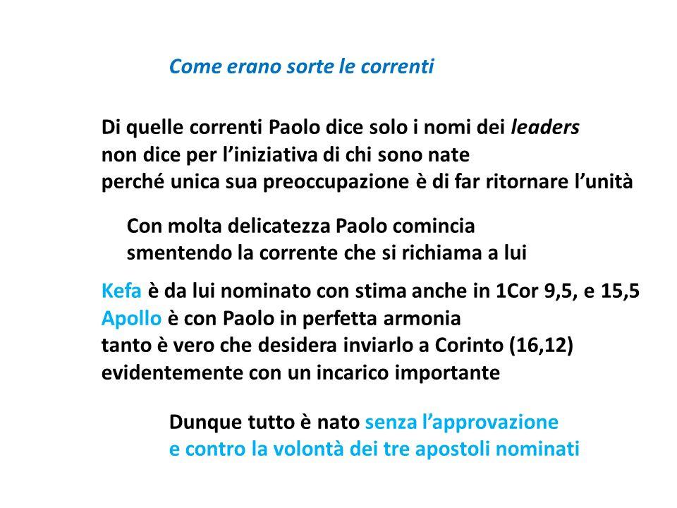 Natura delle correnti Per definire le correnti Paolo adopera due termini: sci,smata (cf.