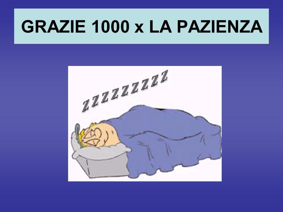 GRAZIE 1000 x LA PAZIENZA