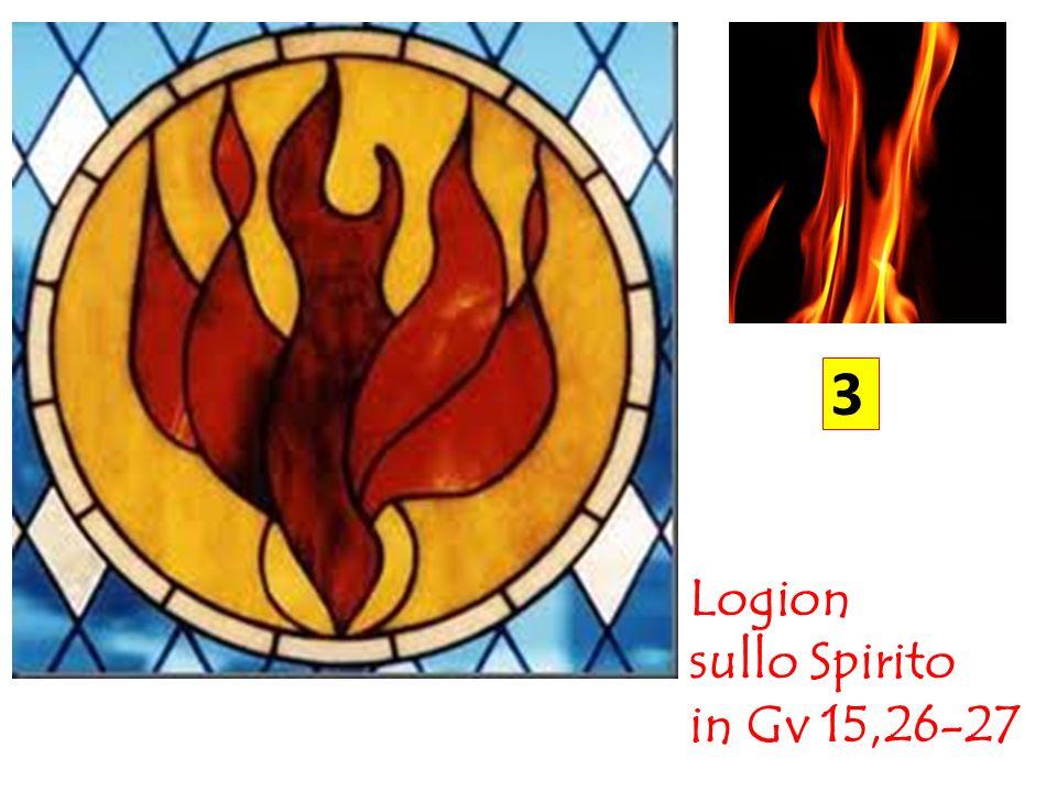 Terzo logion (Gv 15,26-27) « 26 Quando verrà il Paràclito, che io vi manderò dal Padre, lo Spirito della verità che procede dal Padre, egli darà testimonianza di me; 27 e anche voi date testimonianza, perché siete con me fin dal principio».