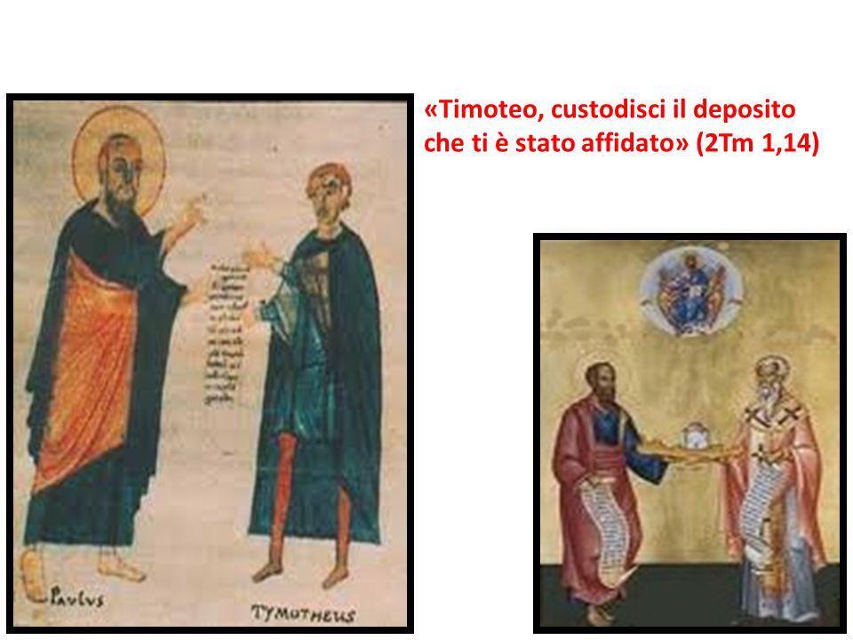 «Timoteo, custodisci il deposito che ti è stato affidato» (2Tm 1,14)