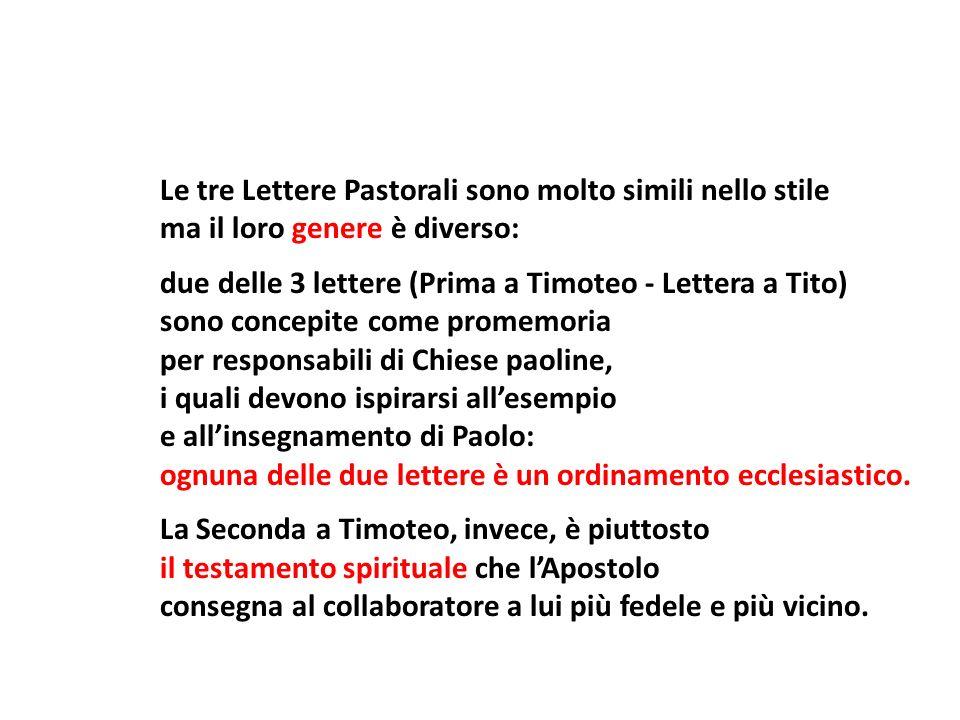 Le tre Lettere Pastorali sono molto simili nello stile ma il loro genere è diverso: due delle 3 lettere (Prima a Timoteo - Lettera a Tito) sono concep