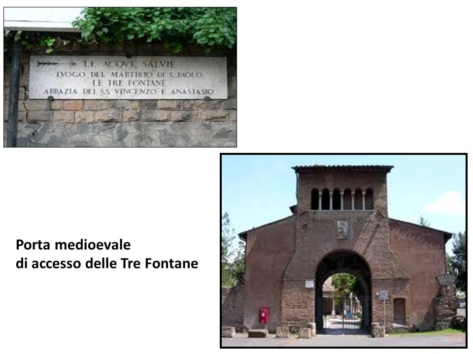 Porta medioevale di accesso delle Tre Fontane