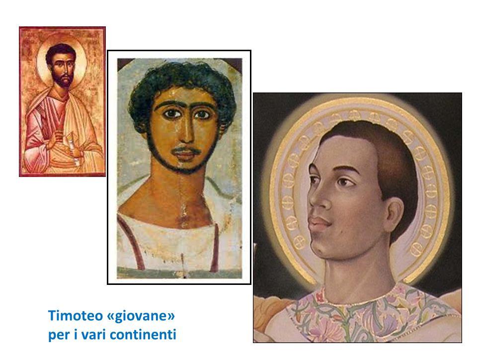 Timoteo «giovane» per i vari continenti