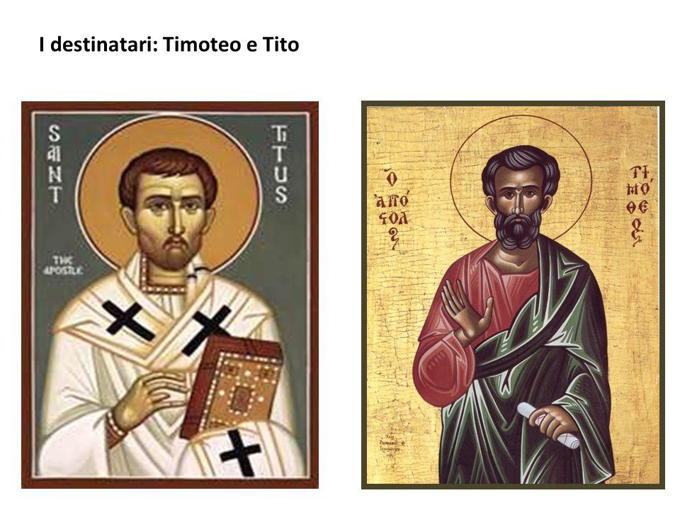 I destinatari: Timoteo e Tito