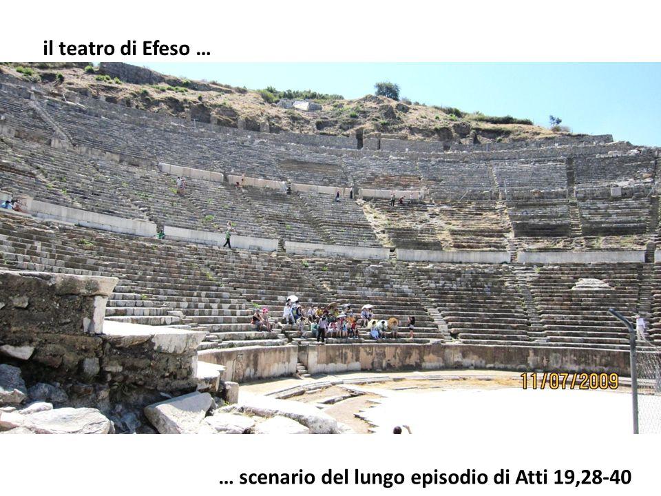 il teatro di Efeso … … scenario del lungo episodio di Atti 19,28-40