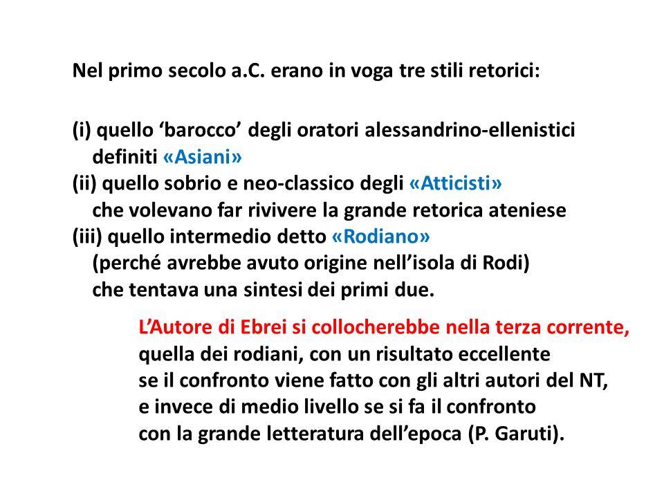 Nel primo secolo a.C. erano in voga tre stili retorici: (i) quello barocco degli oratori alessandrino-ellenistici definiti «Asiani» (ii) quello sobrio