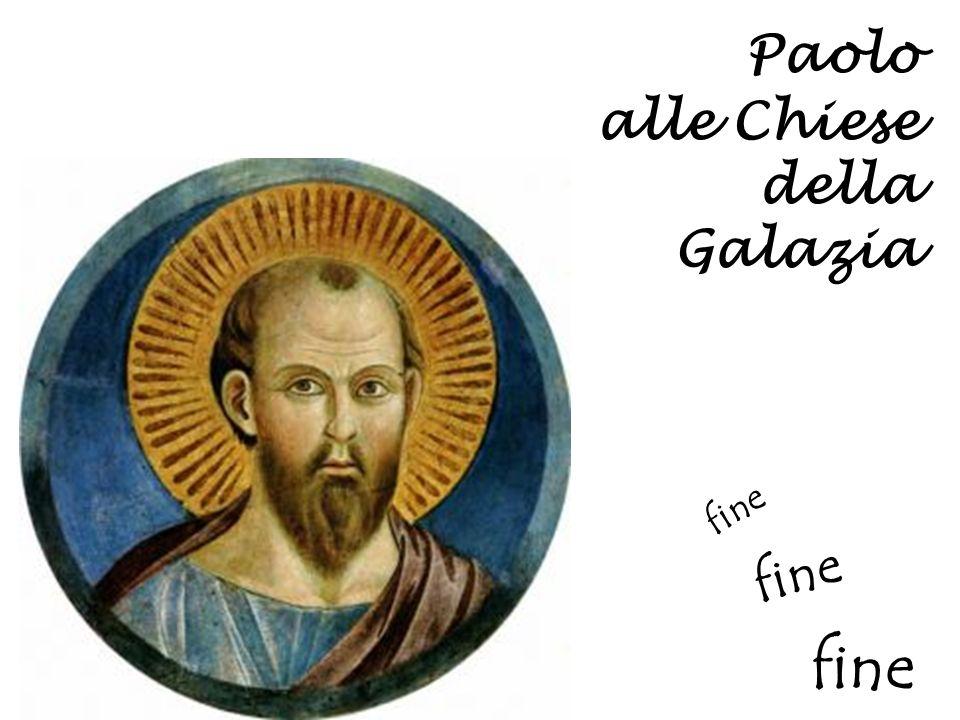 Paolo alle Chiese della Galazia fine