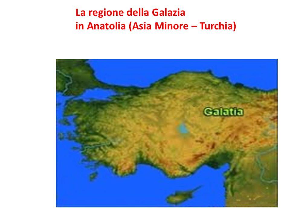 La regione della Galazia in Anatolia (Asia Minore – Turchia)