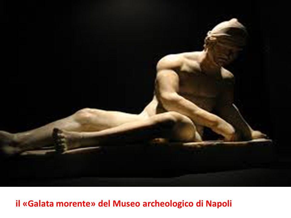 il «Galata morente» del Museo archeologico di Napoli