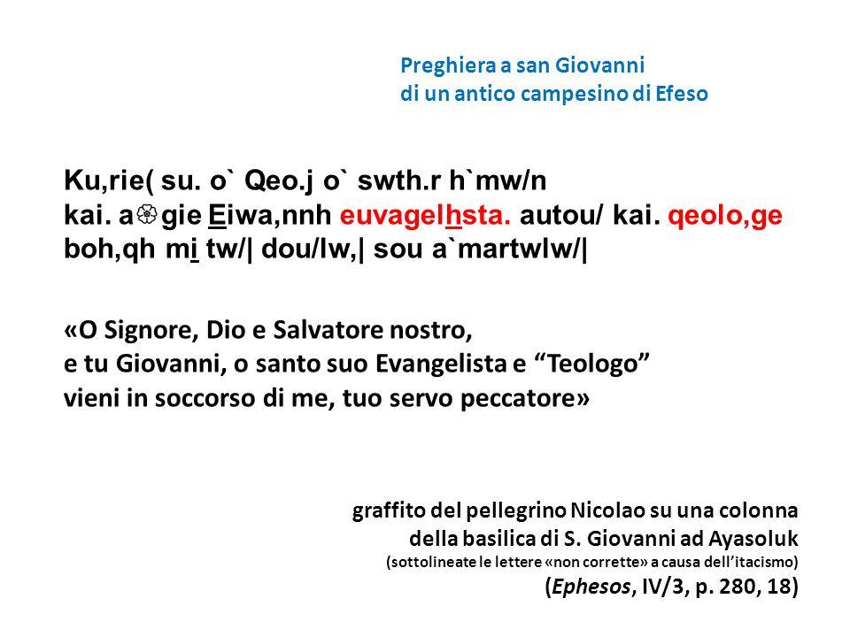 KE BOIQHTO SO DOULO GEORGIO (?) + S[ignor]e aiutail tuo servo Giorgio(?) Preghiera su colonna simile a quella di Nicolao