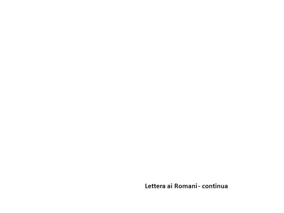 Sono due i contesti della lettera che trattano del rapporto tra Israele e il mondo dei popoli e sulla priorità, non assoluta ma storica, del giudeo: Rm 1,18-20 e Rm 9-11.