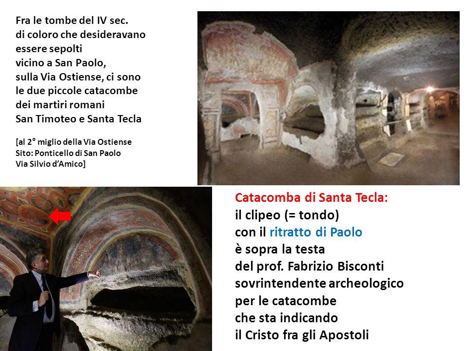 Fra le tombe del IV sec. di coloro che desideravano essere sepolti vicino a San Paolo, sulla Via Ostiense, ci sono le due piccole catacombe dei martir