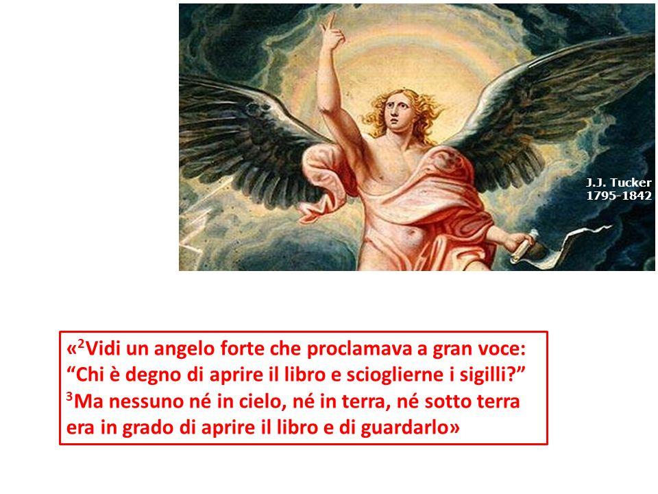 « 2 Vidi un angelo forte che proclamava a gran voce: Chi è degno di aprire il libro e scioglierne i sigilli? 3 Ma nessuno né in cielo, né in terra, né