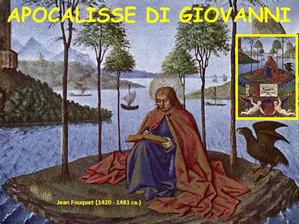 Jean Fouquet (1420 - 1481 ca.) APOCALISSE DI GIOVANNI