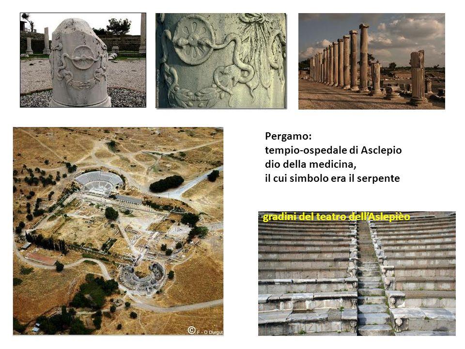 Pergamo: tempio-ospedale di Asclepio dio della medicina, il cui simbolo era il serpente gradini del teatro dellAslepièo