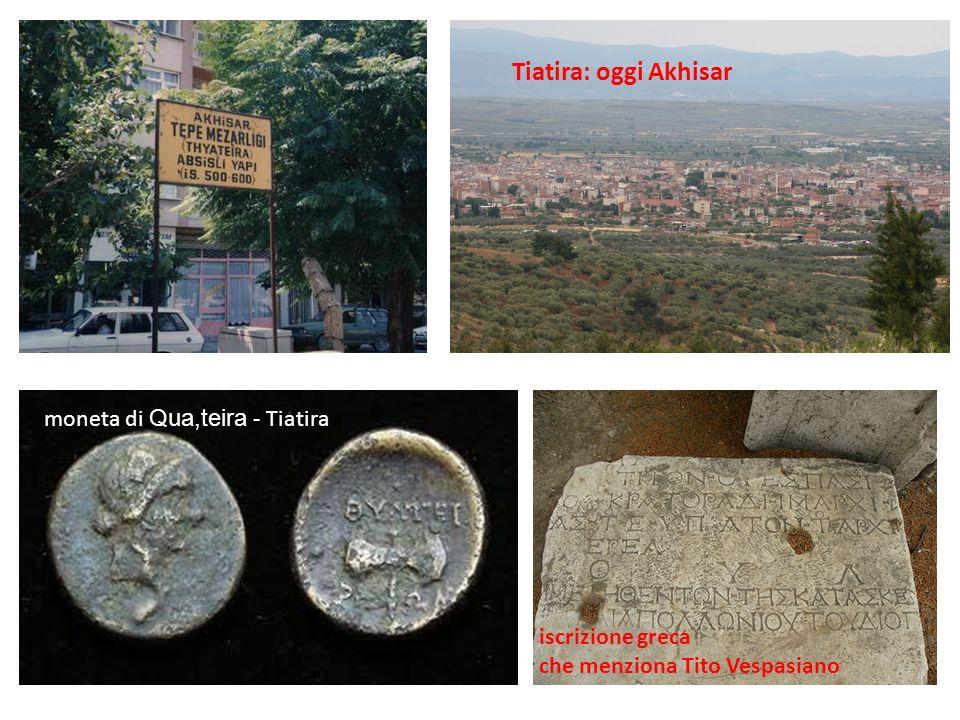 Tiatira: oggi Akhisar moneta di Qua,teira - Tiatira iscrizione greca che menziona Tito Vespasiano