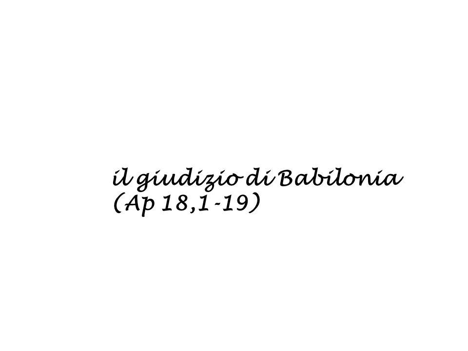 il giudizio di Babilonia (Ap 18,1-19)