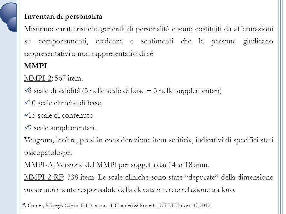 Reattivi mentali Inventari che si focalizzano su una specifica area di funzionamento.
