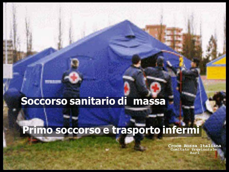 Primo soccorso e trasporto infermi Soccorso sanitario di massa Croce Rossa Italiana Comitato Provinciale Bari