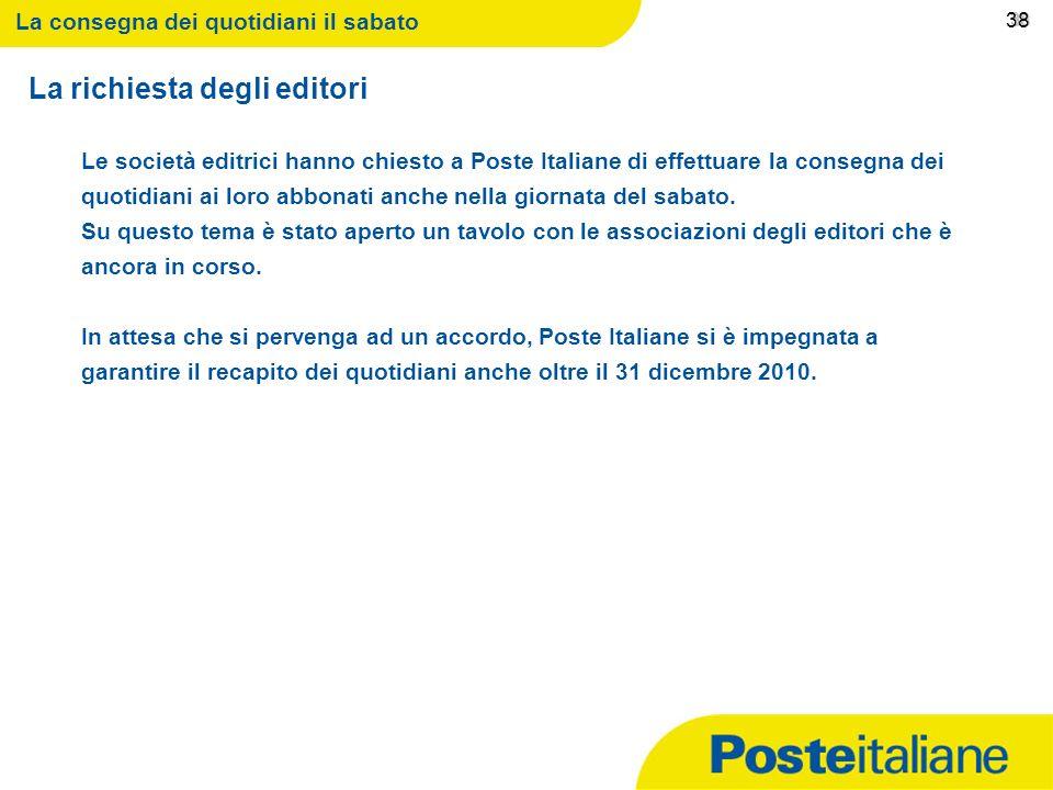 09/02/2014 37 37 La consegna dei quotidiani il sabato 37 limplementazione gli interventi previsti a gennaio 2011 lArticolazione Servizi Innovativi la