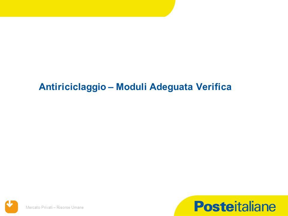 09/02/2014 Mercato Privati – Risorse Umane Antiriciclaggio – Moduli Adeguata Verifica