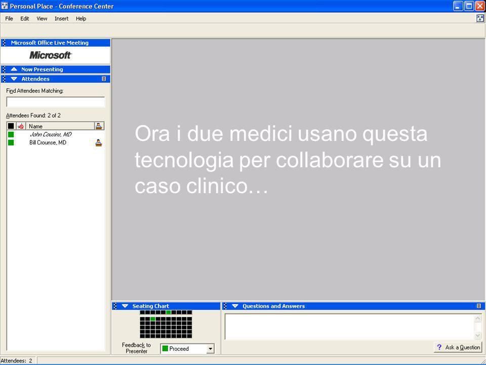 Ora i due medici usano questa tecnologia per collaborare su un caso clinico…