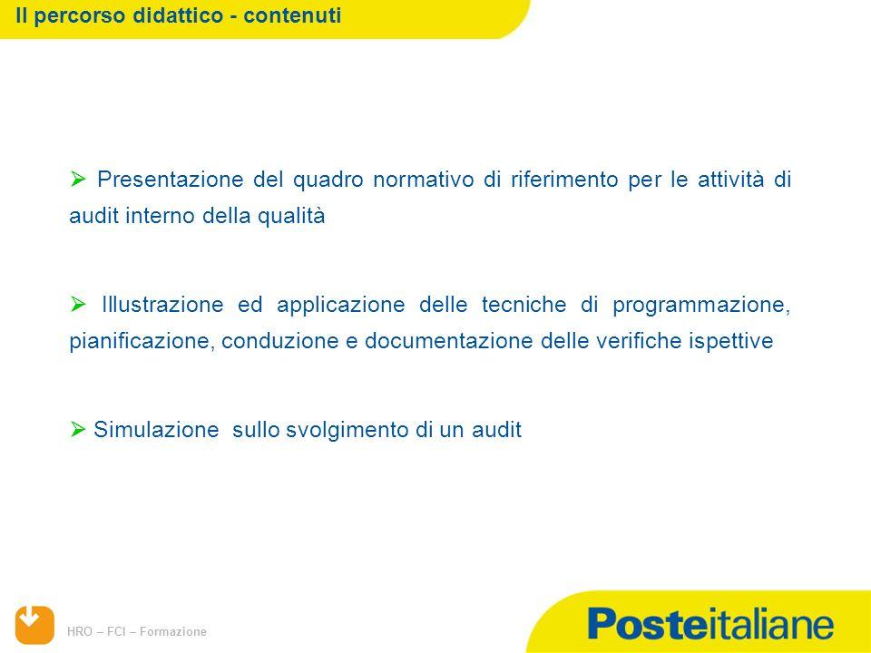 HRO – FCI – Formazione Presentazione del quadro normativo di riferimento per le attività di audit interno della qualità Illustrazione ed applicazione
