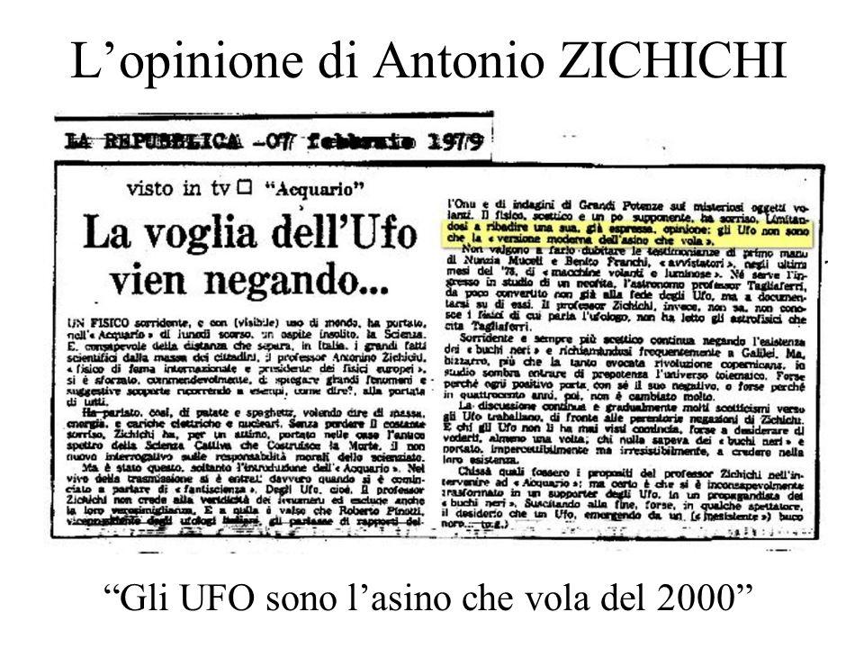 Lopinione di Antonio ZICHICHI Gli UFO sono lasino che vola del 2000