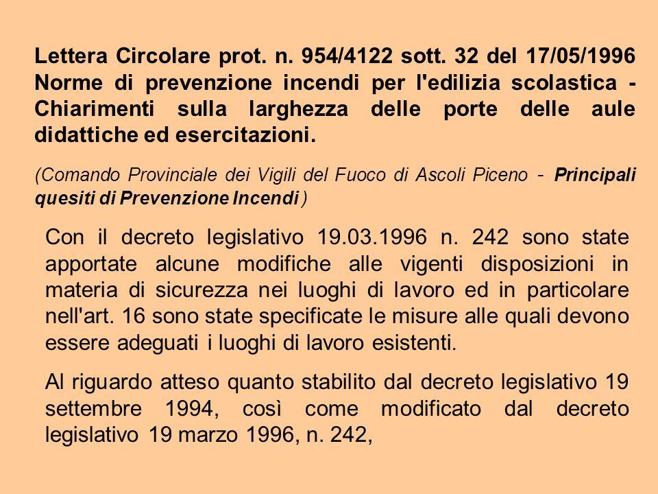 Lettera Circolare prot. n. 954/4122 sott. 32 del 17/05/1996 Norme di prevenzione incendi per l'edilizia scolastica - Chiarimenti sulla larghezza delle