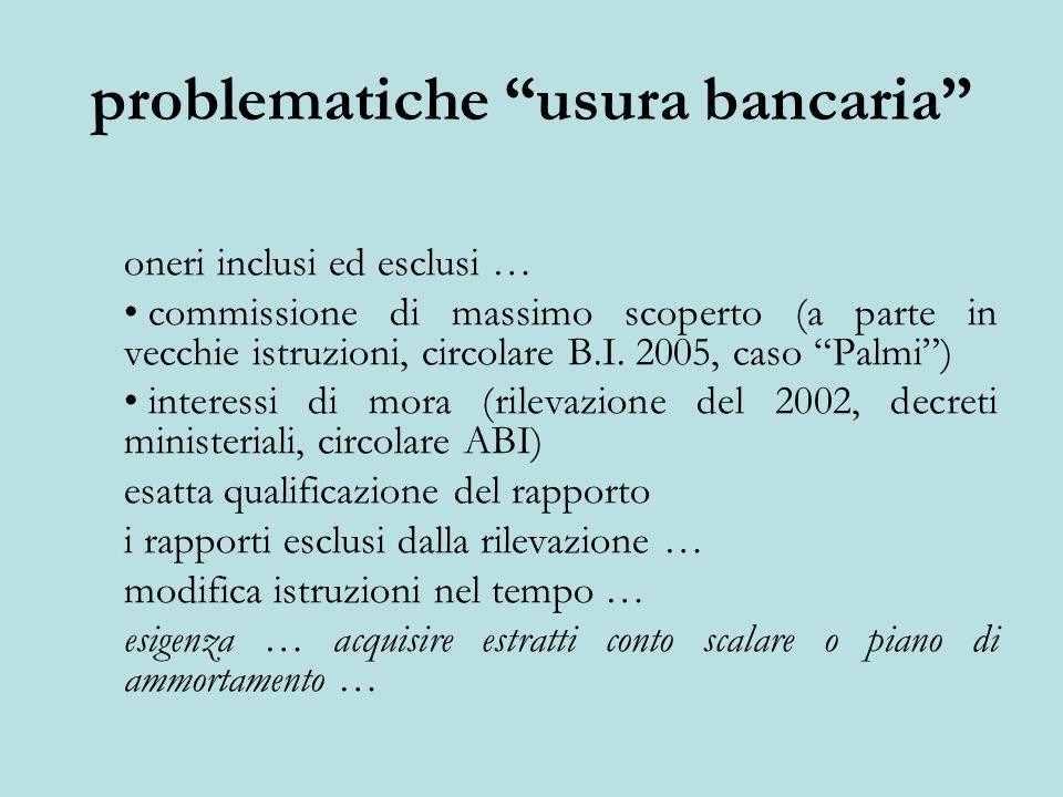 problematiche usura bancaria oneri inclusi ed esclusi … commissione di massimo scoperto (a parte in vecchie istruzioni, circolare B.I.