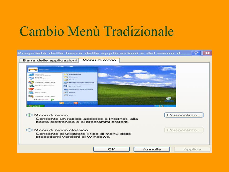 Cambio Menù Windows Xp o menù Standard §Posizionarsi con il mouse sulla barra delle applicazioni in basso. Clic su con il tasto destro su selezionare