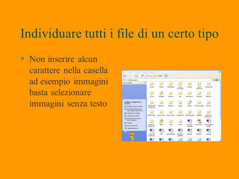 Cerca file doc, musica, filmati §Dallicona Risorse puoi selezionare: