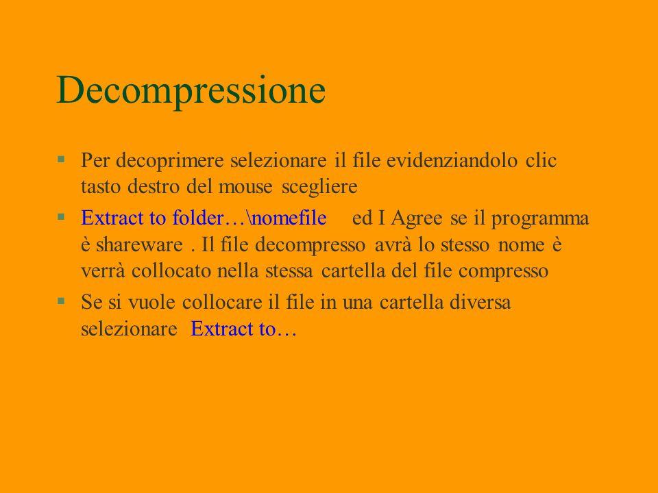 Compressione §Per comprimere un file è necessario selezionarlo clic tasto destro compare la finestra che presenta i comandi per i diversi zip installa
