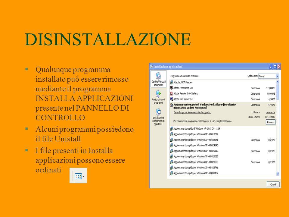 INSTALLAZIONE E DISISTALLAZIONE PROGRAMMI §Installazione (I programmi generalmente vengono distribuiti su CD-Rom essi contengono il file eseguibile SE