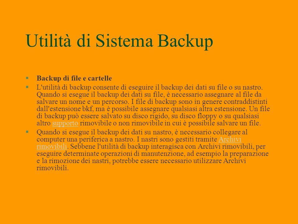 Utilità di Sistema §Backup §Mappa caratteri §Microsoft System Information §Operazioni pianificate §Pulitura disco §Rpristino configurazione §Trasferim