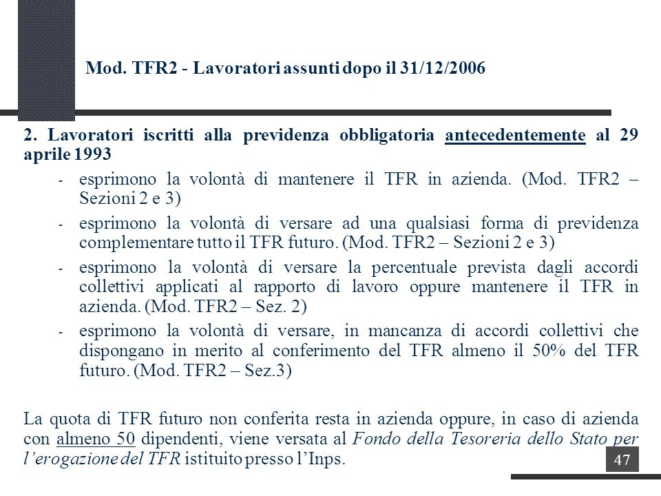 Mod.TFR2 - Lavoratori assunti dopo il 31/12/2006 2.