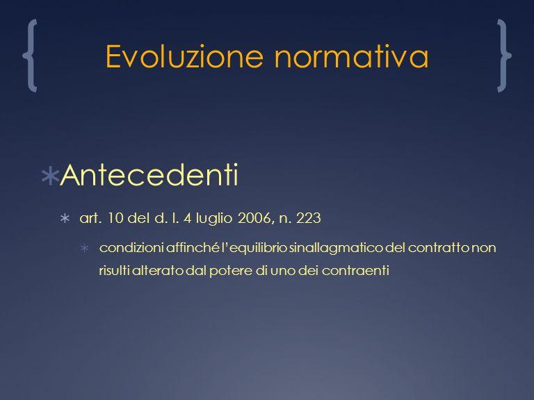 Evoluzione normativa Antecedenti art. 10 del d. l.
