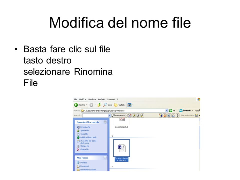 Apertura file da Esplora Risorse Fare doppio clic sulla icona desiderata per aprire il documento con il relativo programma Le cartelle e file possono