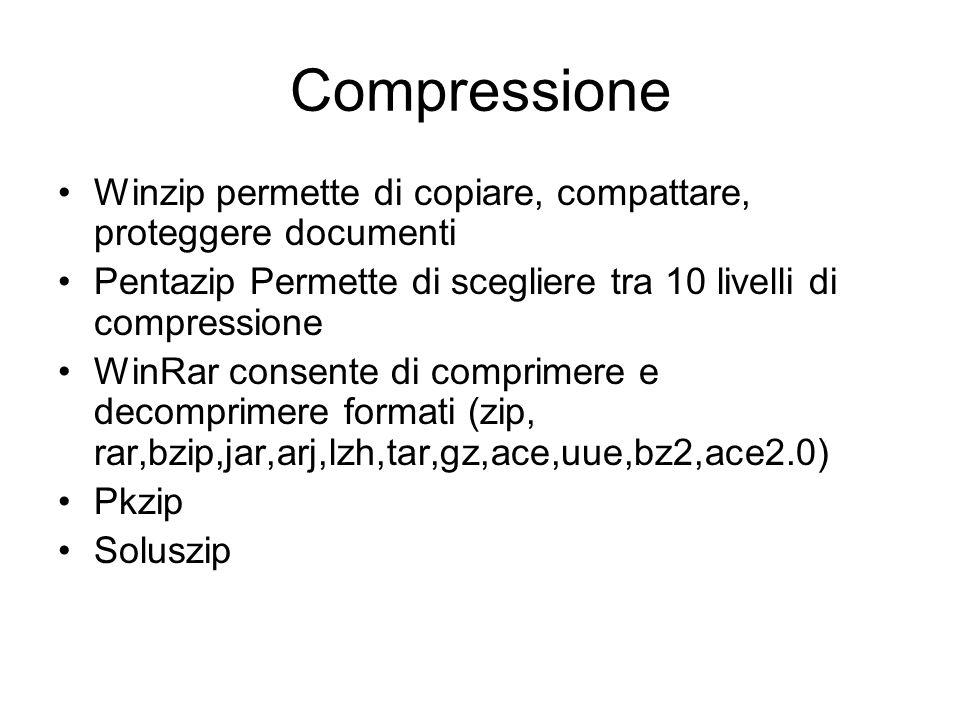 Compressione file Molto spesso le dimensioni dei file superano la capacità del sistema che devono contenerlo floppy (1,44Mb). Per risolvere il problem