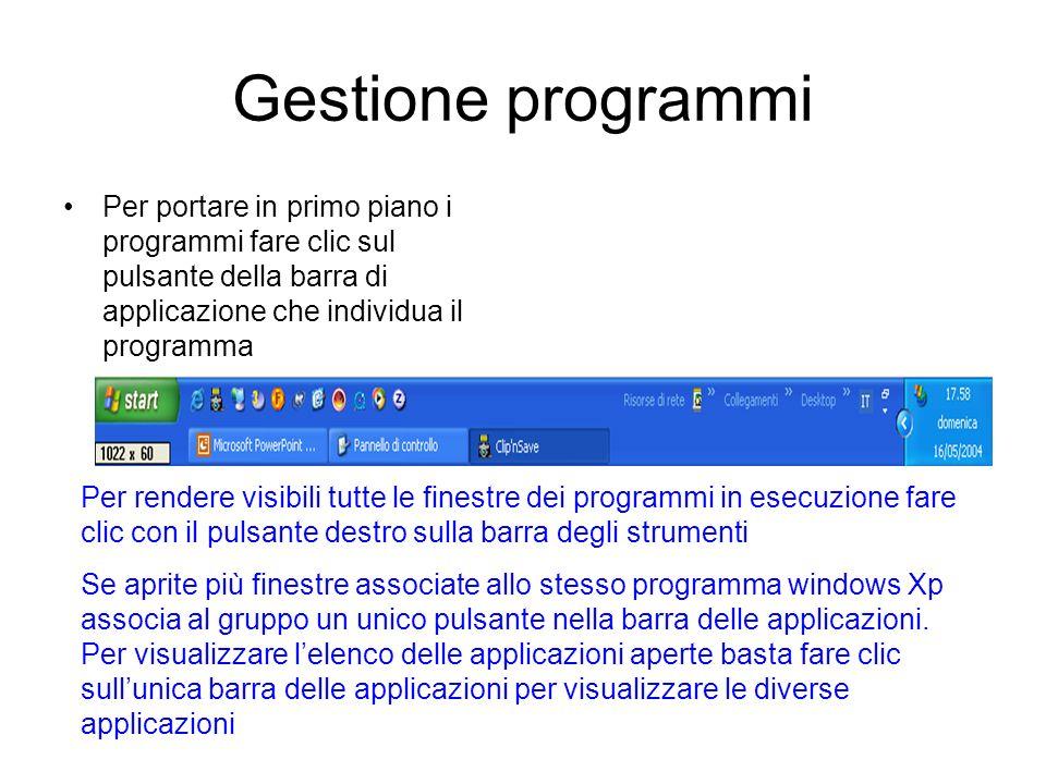 Esecuzione delle Applicazioni Windows Xp permette di utilizzare contemporaneamente più applicazioni. Ogni programma aperto occupa una finestra indipen
