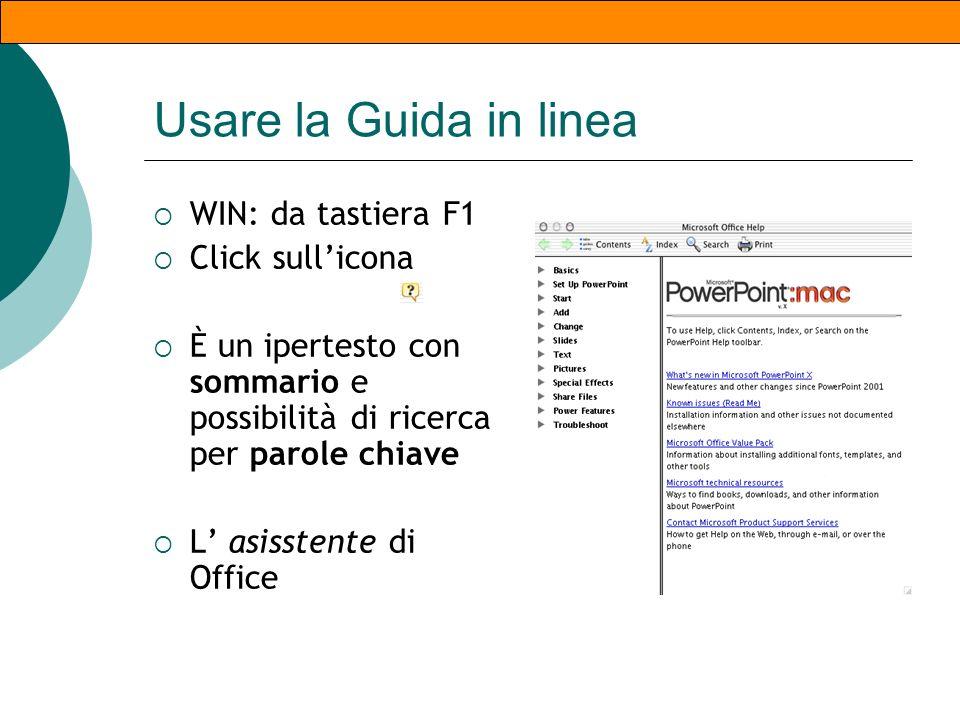 Modificare la visualizzazione Dalle icone della pulsantiera Dal menu Visualizza/ /normale /struttura /sequenza miniature /note pagina /presentazione