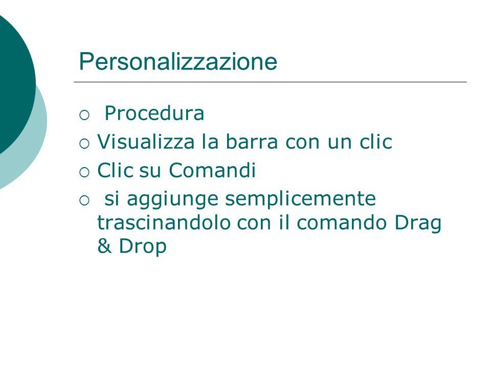 Modificare la barra degli strumenti La procedura è la stessa della suite Microsoft Office Aprire il menù Visualizza Mouse su Barra degli strumenti Spo