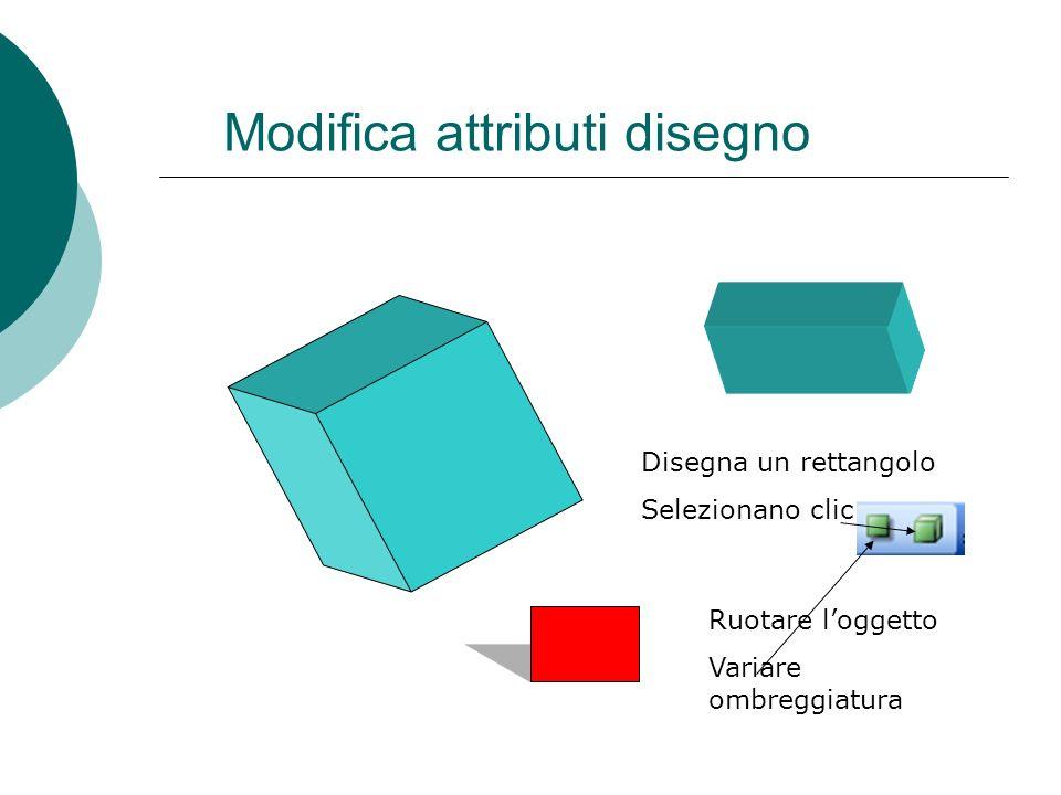Ruotare e traslare oggetti Dalla barra strumenti Disegno selezionare Ruota