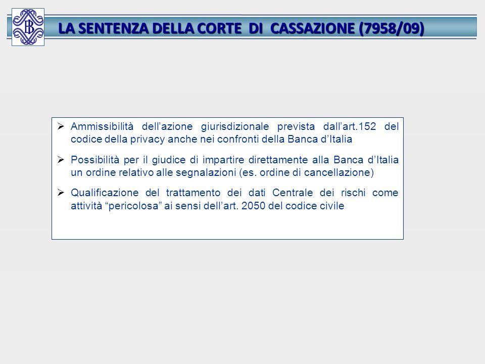 LA SENTENZA DELLA CORTE DI CASSAZIONE (7958/09) Ammissibilità dellazione giurisdizionale prevista dallart.152 del codice della privacy anche nei confr