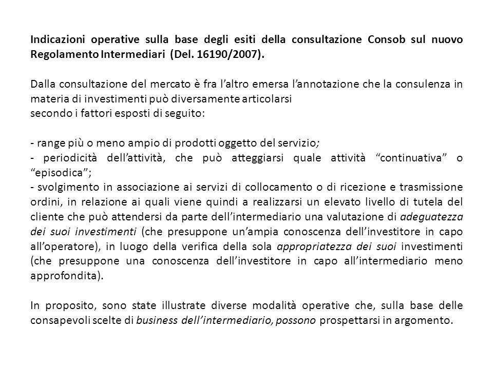 Indicazioni operative sulla base degli esiti della consultazione Consob sul nuovo Regolamento Intermediari (Del.