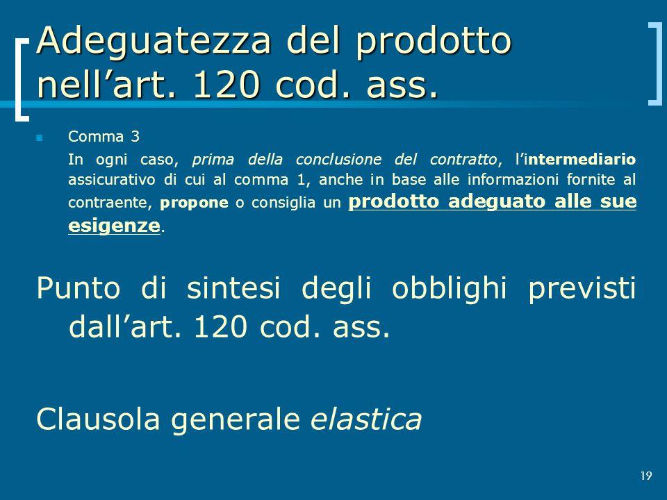 19 Adeguatezza del prodotto nellart.120 cod. ass.